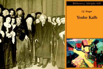 'Yoshe Kalb' e la rivincita di Israel Joshua Singer