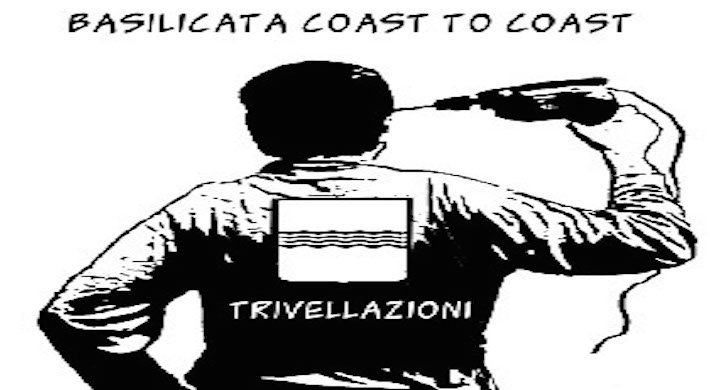 Basilicata: dove le multinazionali trivellano e l'economia muore