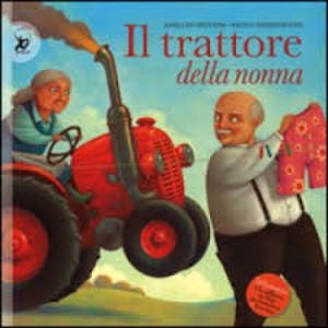 Il trattore della nonna