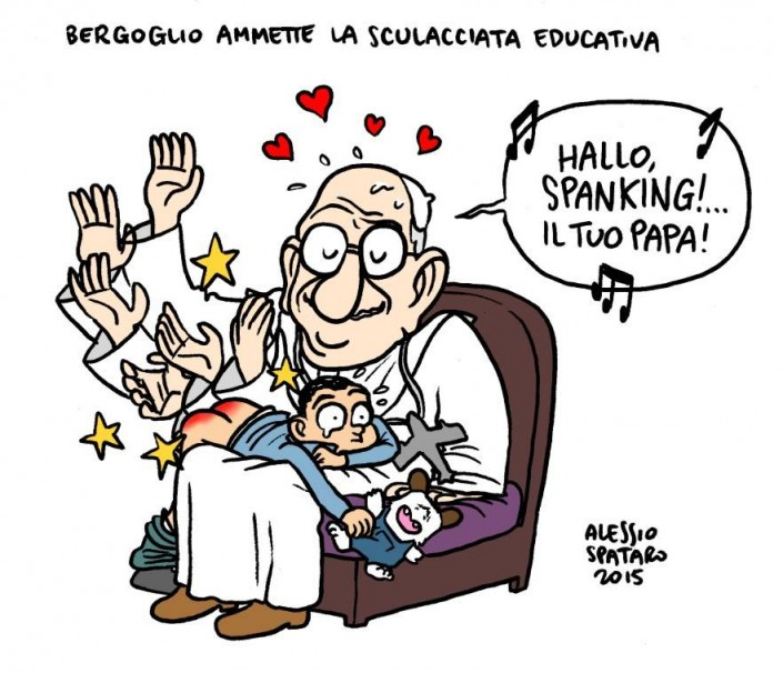 Bergoglio: «Porgi l'altra chiappa, bello di papa tuo»