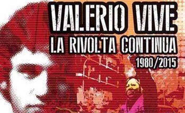 Valerio vive. Sabato corteo a Roma