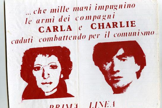 Il manifesto di Prima Linea che rivendica la morte dei compagni Carla e Charlie - nomi di battaglia di Barbara Azzaroni e Matteo Caggegi