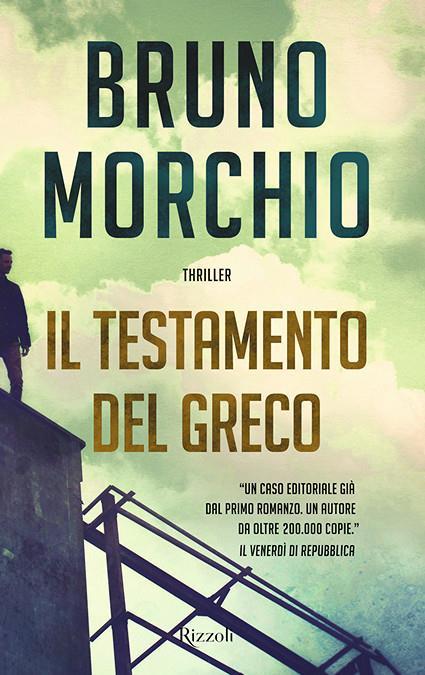 """Bruno Morchio """"Il testamento del Greco"""""""