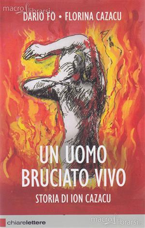 """""""Vi racconto di mio padre Ion, bruciato vivo. E degli stranieri ancora sfruttati"""