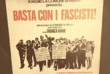 """""""Basta con i fascisti!"""". La voce di Franca Rame in un vinile misterioso [audio]"""