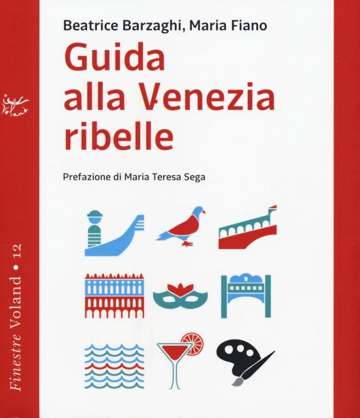 Guida-alla-Venezia-Ribelle