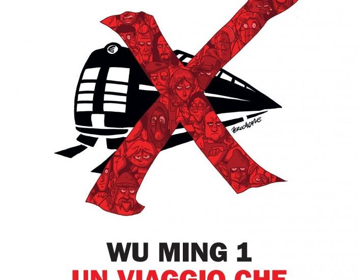 Sta arrivando dalla Val Susa il nuovo libro di Wu Ming 1