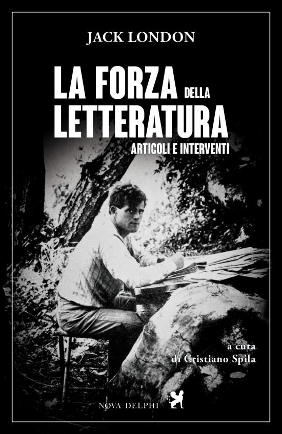 Jack London e la forza della letteratura