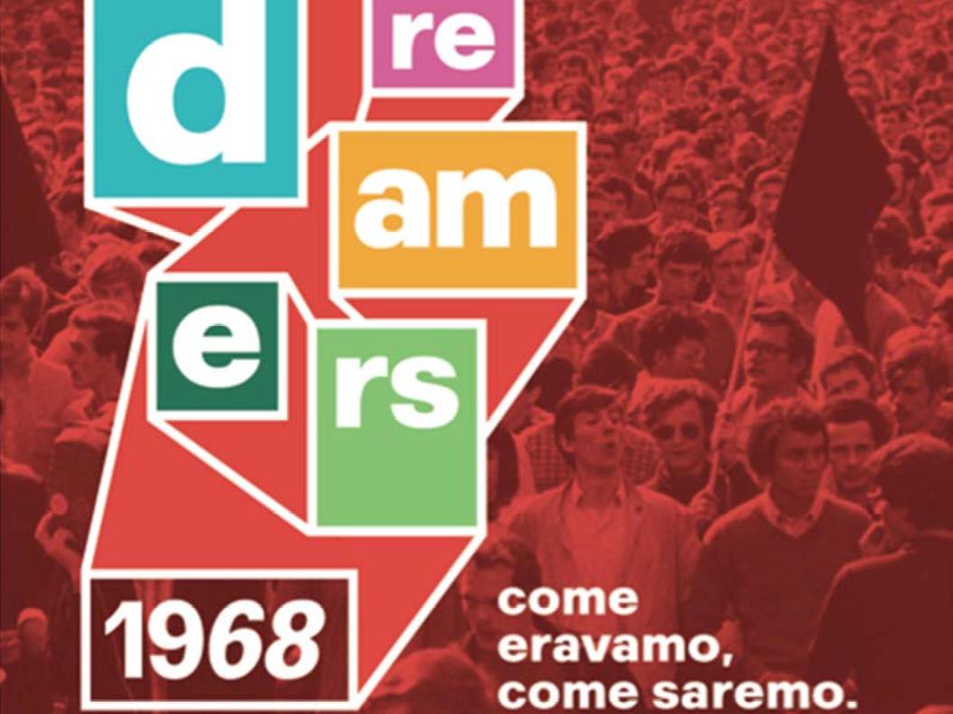 Dreamers, a Roma tutto il sessantotto in una mostra